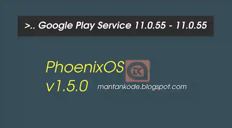 Google Play Service untuk PhoenixOS
