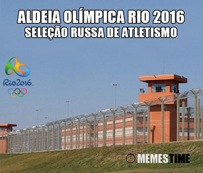 Memes Time Cadeia/Penitenciária no Brasil – Aldeia Olímpica RIO 2016 para a Seleção Russa de Atletismo