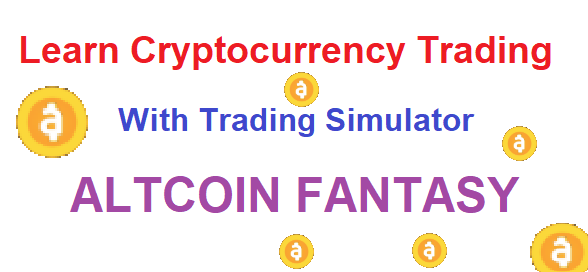 Best method to learn cryptocurrency trading: Altcoin Fantasy