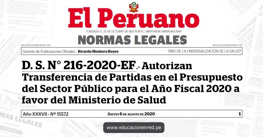 D. S. N° 216-2020-EF.- Autorizan Transferencia de Partidas en el Presupuesto del Sector Público para el Año Fiscal 2020 a favor del Ministerio de Salud