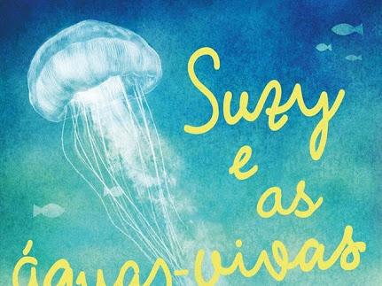 [Resenha] Suzy e as águas vivas - Ali Benjamin