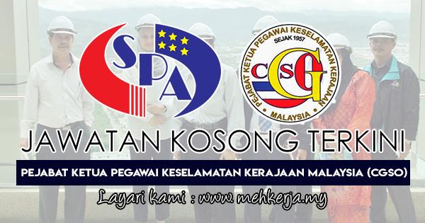Jawatan Kosong Terkini 2018 di Pejabat Ketua Pegawai Keselamatan Kerajaan Malaysia (CGSO)