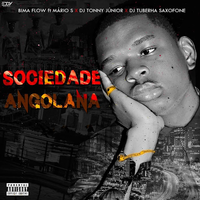 Bima Flow - Sociedade Angolana (Feat. Mário S, Dj Tonny Júnior & Dj Tuberha Saxofone) (Rap) [Download] baixar nova musica descarregar agora 2019