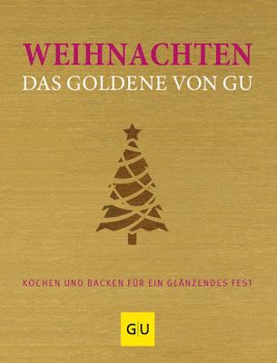 {Buchwerbung} Cover GU-Verlag - Weihnachten - Das Goldene von GU - Buchrezension, Bücher, Empfehlungen, Backbuch, Idee - Foodblog Topfgartenwelt