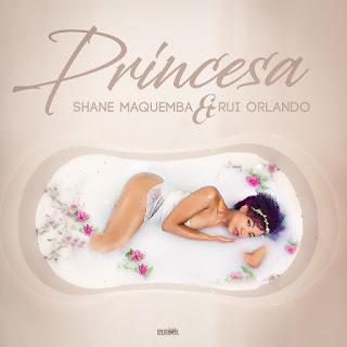 Shane Maquemba Feat. Rui Orlando - Princesa