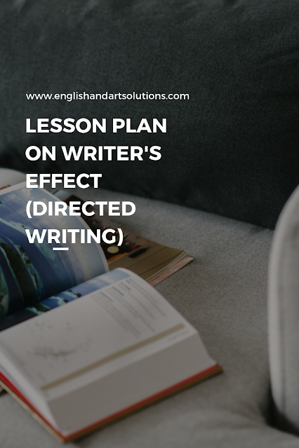 Lesson Plan on Writer's Effect Directed Writing
