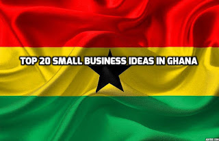 small business ideas in Ghana