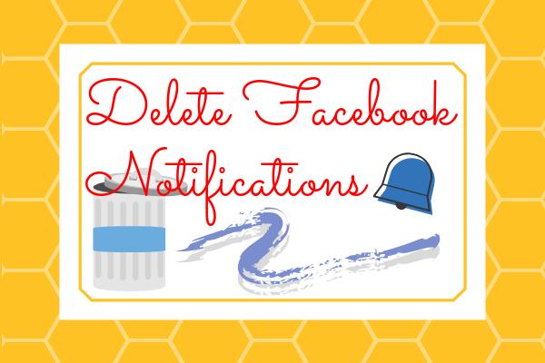 Delete Facebook Notifications