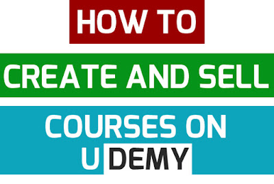 How to Create and Sell Courses on Udemy?