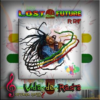imagem Lost Future feat. CNP - Vida de Rasta