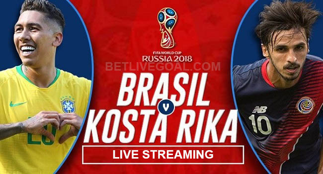 live streaming brazil vs costa rica 22 juni 2018