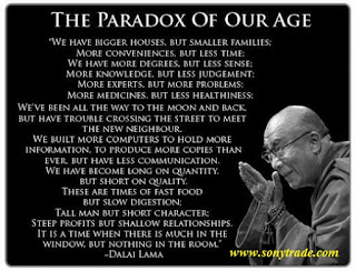 Paradox of our age Dalai Lama