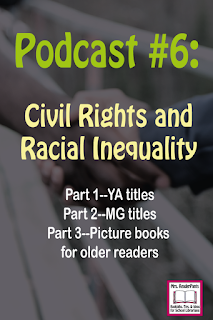 Podcast: YA/MG Books About Civil Rights and Racial Inequality