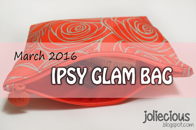 March 2016 Ipsy Glam Bag