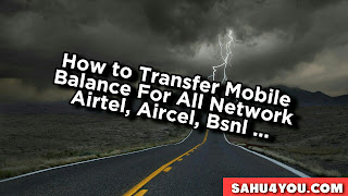 How to Transfer Mobile Balance for All Network Airtel, Aircel, Bsnl ...