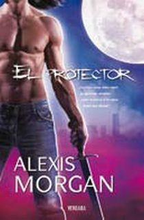 El Protector   Serie Paladines   Alexis Morgan