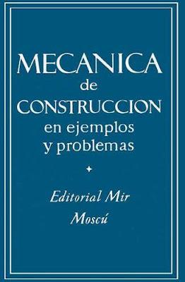 Mecánica de construcción en ejemplos y problemas