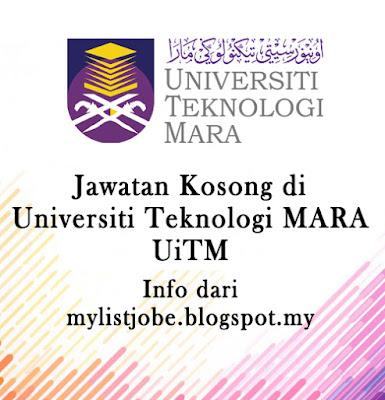 Jawatan Kosong di Universiti Teknologi MARA (UiTM)