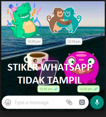 Stiker whatsapp tidak muncul? Begini cara mengaktifkan Stiker Whatsapp