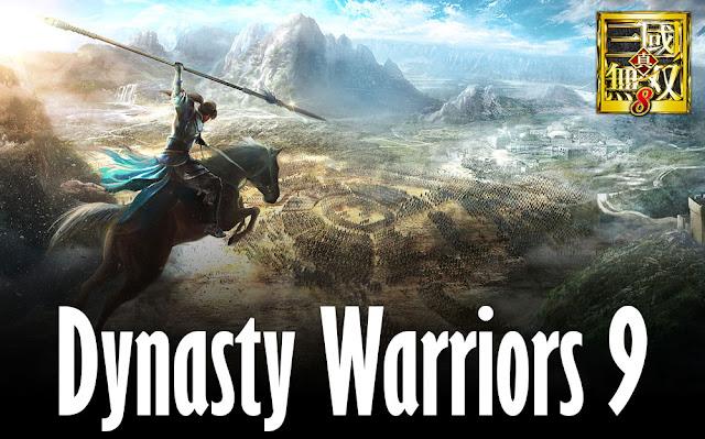 สามก๊กมุโซ Dynasty Warriors 9 กำลังจะมา !
