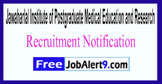 JIPMER Jawaharlal Institute of Postgraduate Medical Education and Research Recruitment Notification 2017 Last Date 05-06-2017
