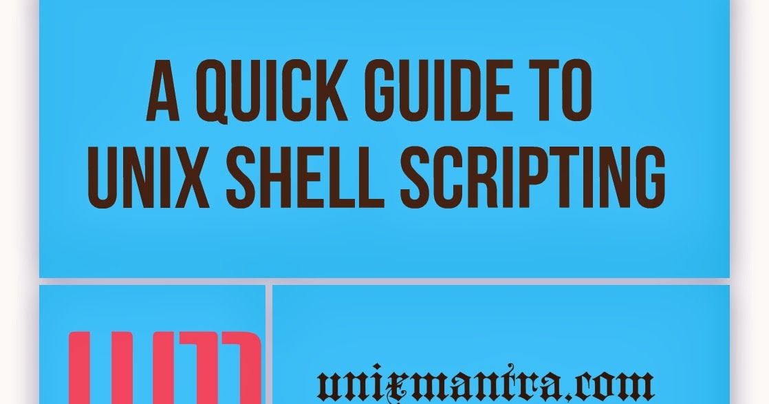 A Quick Guide To Unix Shell Scripting - UnixMantra