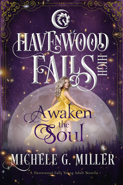 Awaken the Soul (A Havenwood Falls High Novella) by Michele G. Miller @kristiecookauth @chelemybelles
