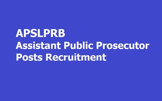 APSLPRB Assistant Public Prosecutor Posts Recruitment 2019, Apply Online (APP Posts)