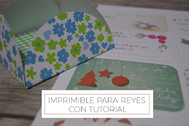 Imprimible para Reyes con tutorial