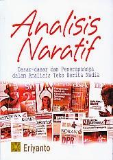 ajibayustore  Judul Buku : ANALISIS NARATIF Pengarang : Eriyanto Penerbit : Kencana