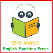 IBPS PO Mains: RULES AND EXAMPLES OF SPOTTING ERRORS (English) - UPSC SSC Bank PO Govt. Exams Preparation