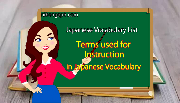 Terms Used for Instruction  in Japanese Vocabulary