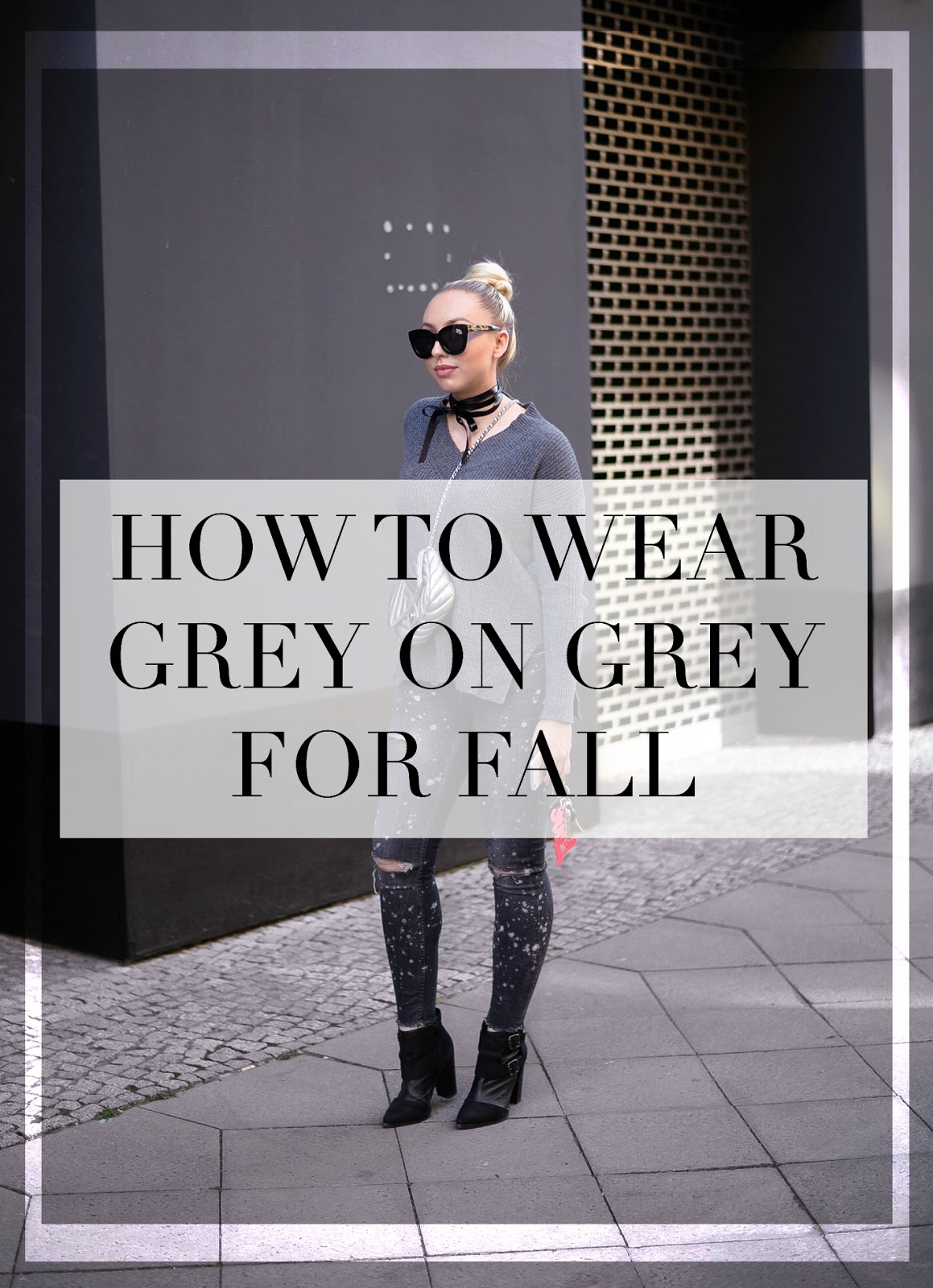 how to wear grey on grey for fall