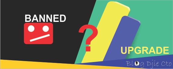 Apa bisa Youtube yang kena Banned mau di Upgrade ke Non Hosted