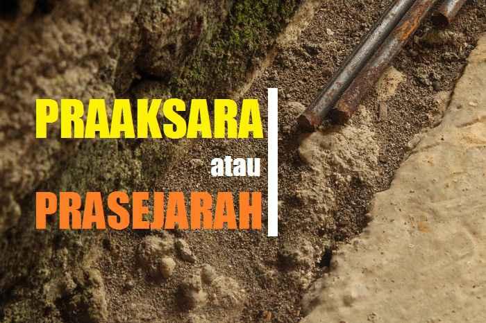 Praaksara atau Prasejarah