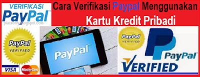 Cara Verifikasi Paypal Menggunakan Kartu Kredit Pribadi