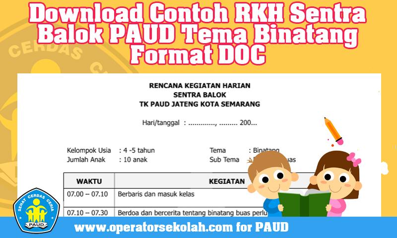 Download Contoh RKH Sentra Balok PAUD Tema Binatang
