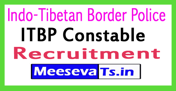 Indo-Tibetan Border Police Constable Recruitment 2017