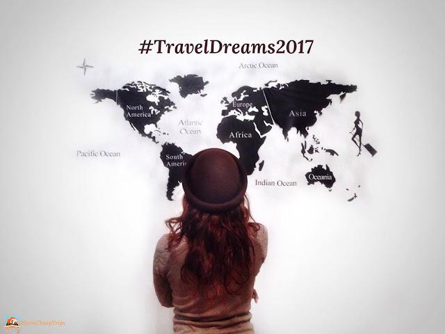 traveldreams, sogni di viaggio, viaggi 2017, ispirazione viaggio