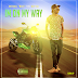 Mayckel Mcee Feat. Boy SD - Im On My Way (2017) [Download]