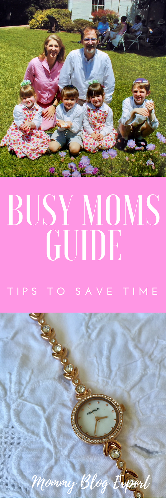 Busy Moms Guide Tips to Save Time