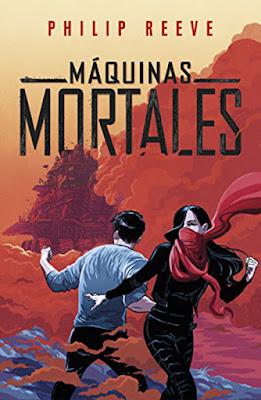 MAQUINAS MORTALES #1. Philip Reeve (Alfaguara - 21 septiembre 2017) | LITERATURA JUVENIL CIENCIA FICCION portada libro