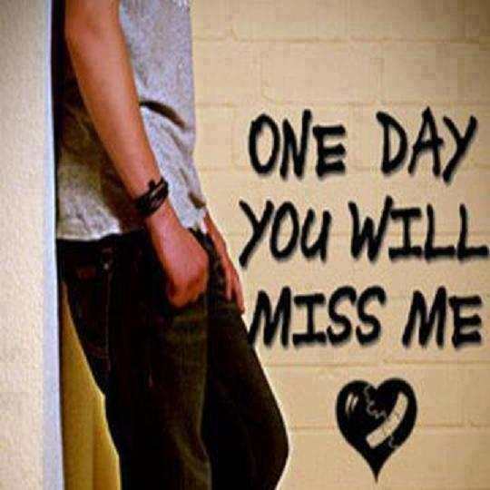 One Day You Will Miss Me Freeware Picture Download