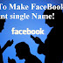 How To Make Single Name Account On Facebook (Without Last name)