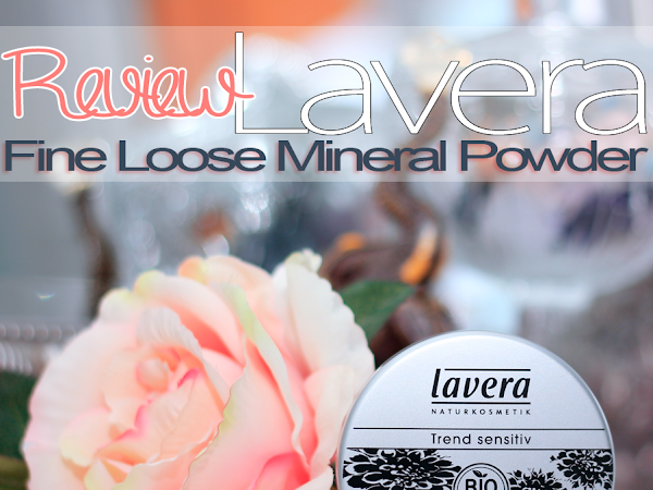 REVIEW: Lavera Fine Loose Mineral Powder - Transparent