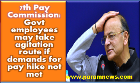 7th-pay-commission-govt-employees-may-take-agitation-route
