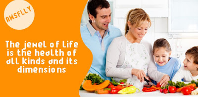 The jewel of life is the health of all kinds and its dimensions