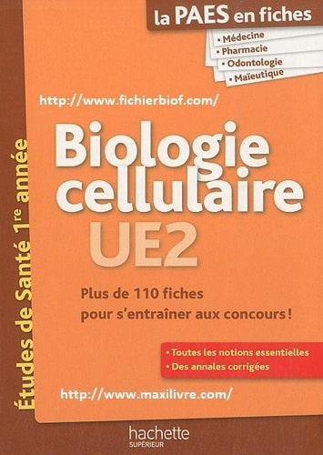 BIOLOGIE CELLULAIRE ,UE2 , PAES