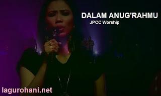 Download Lagu Rohani Dengan Anug'rahMu (JPCC Warship)