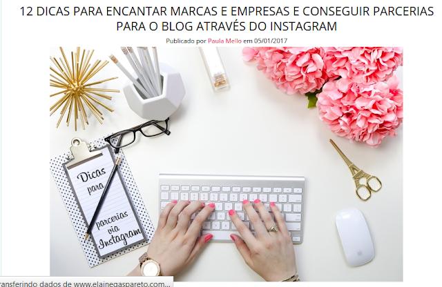 http://www.elainegaspareto.com/2016/11/dicas-para-parcerias-blog-via-instagram.html